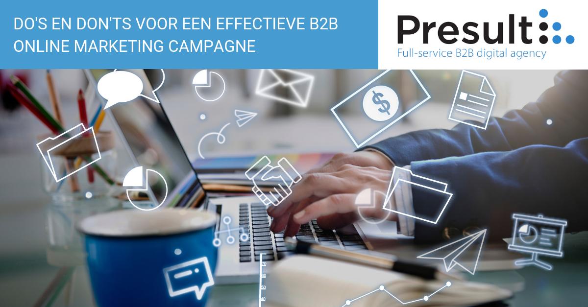 Do's en don'ts voor een effectieve B2B online marketing campagne