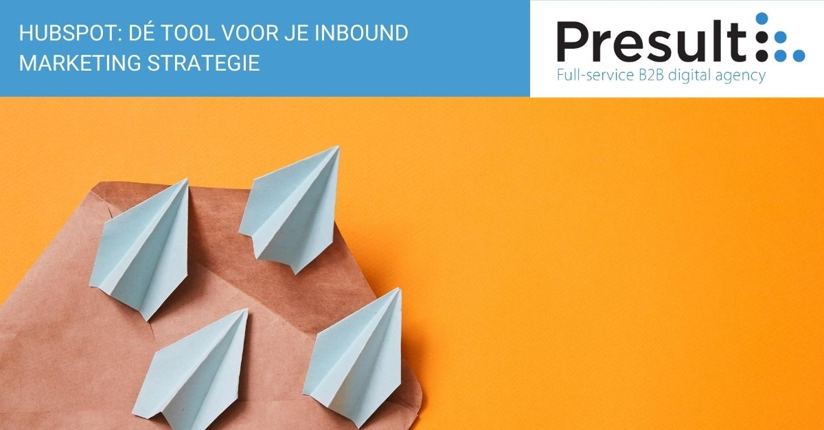 HubSpot: dé tool voor je inbound marketing strategie
