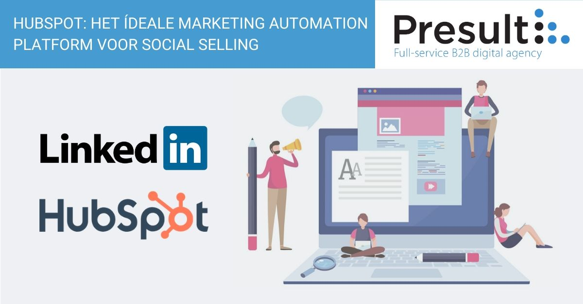HubSpot: het ídeale marketing automation platform voor Social Selling