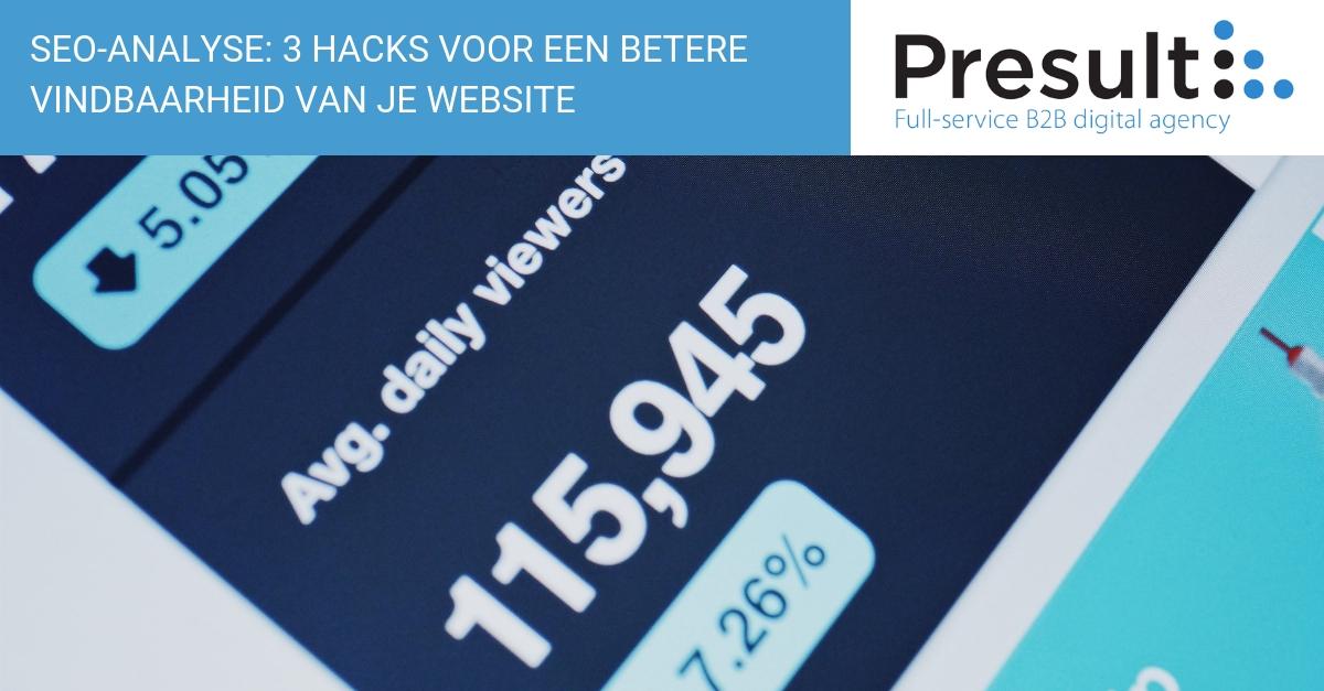 SEO-analyse: 3 hacks voor een betere vindbaarheid van je website