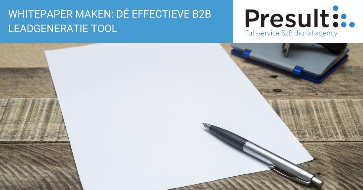 Whitepaper maken: dé effectieve B2B leadgeneratie tool